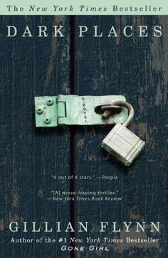 Dark Places: A Novel by Gillian Flynn, http://www.amazon.com/dp/0307341577/ref=cm_sw_r_pi_dp_n5Jwqb11PYXE9