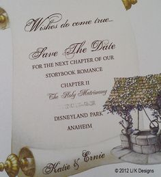 """Wishes Do Come True...Save the Date for the next chapter of our storybook (fairytale) romance"""