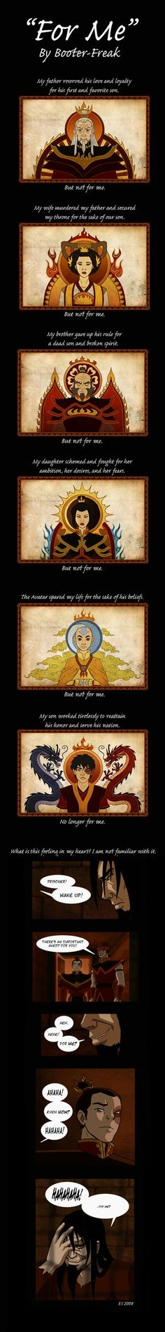 """Ozai Comic: """"For Me"""" by ~Booter-Freak on deviantART (so um this just triggered my sympathy wow I never thought I'd feel BAD for OZAI)"""