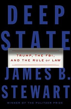 Buy Deep State: Trump, the FBI, and the Rule of Law by James B. Stewart and Read this Book on Kobo's Free Apps. Discover Kobo's Vast Collection of Ebooks and Audiobooks Today - Over 4 Million Titles! Free Pdf Books, Free Ebooks, Stefan Zweig, Reading Material, What To Read, Book Photography, Free Reading, So Little Time, Reading Online