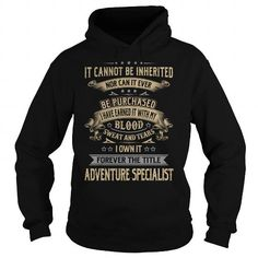 Adventure Specialist Forever Job Title Shirts