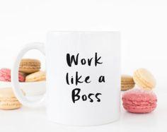 Work like a Boss, Like a Boss. Coffe Mug. Gift for Business