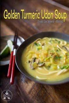 VEGAN Golden turmeric udon soup w/ ginger, bok choy, mushrooms & coconut milk from The Spoon + Shovel