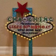Photo Prop sign I made for our photo booth in the Charter Bus we rented for my 50th Birthday to Las Vegas