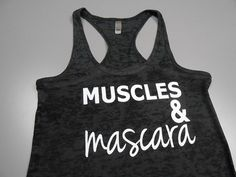 Muscles And Mascara Tank Top. Workout Tank by StrongGirlClothing, $21.99