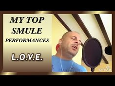 My best Smule performances: L.O.V.E. - YouTube