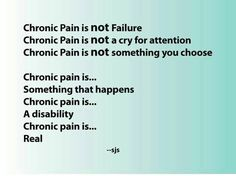 Chronic Pain is...
