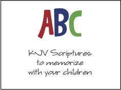 ABC verses. This is for kids, but I'm going to do it anyway :)