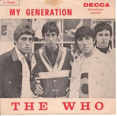 The Who on Decca Just talkin' 'bout my generation... :D