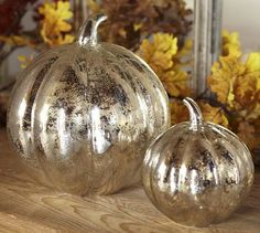 Mercury glass pumpkins for modern Thanksgiving decor from Pottery Barn.
