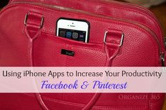 Using iPhone Apps to Increase Your Productivity: Facebook & Pinterest | Organize 365
