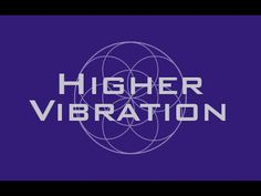 Higher Vibration - Raise Your Frequency - 963 Hz, 528 Hz, 432 Hz Binaural Beats - YouTube