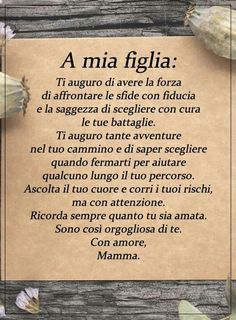 Please visit our website for Learning Italian, Zodiac Quotes, Love Words, Words Quotes, Life Lessons, To My Daughter, Daughter Poems, Quotations, Wisdom