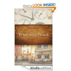 Time and Place   Mark Mecata  $2.99 or free with Prime