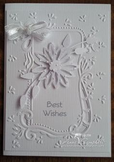White on White card...very nice by Anne at Wicked Designs.