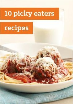 10 Picky Eaters Recipes -- Enjoy these top-rated, kid-friendly recipes sure to be favorited in your home! Plus, your children can cook, too, with these dishes designed to involve your kids in the kitchen.