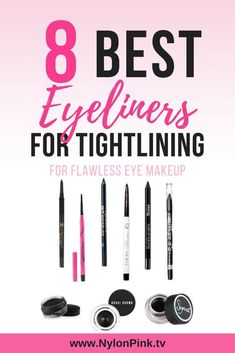 8 Best Eyeliners for Tightlining - Pinterest