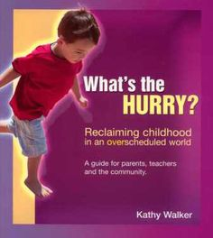 What's the Hurry by Kathy Walker | Early Life Foundations Shop