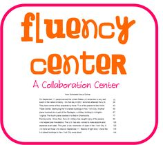 I like the idea of a collaboration literacy center!!! Hello Literacy: Tracking My Fluency Growth