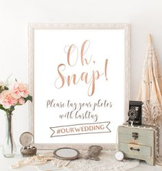 Printable rose gold hashtag sign - Oh Snap sign - Please Tag Your Photos With Hashtag - Photo Booth Decorations  ***You are purchasing the sign in the First Photo.  •••NOTE!! ••• Digital Printable Sign - Instant Download. This is a digital print. You will receive a digital file only. No physical item will be sent. ••• Browse the ROSE GOLD WEDDING COLLECTION ••• https://www.etsy.com/shop/FortuDesigns/search?search_query=rose+gold  ••• Purchasing with a Credit Card through PayPal •••…
