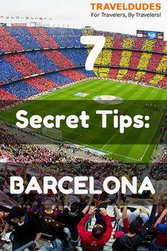 7 Top Secrets about Barcelona | TravelDudes.org