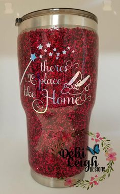 Stainless steel 30 oz insulated tumbler with sliding tab lid, ruby glitter, Wizard of Oz, No Place like Home Diy Tumblers, Glitter Tumblers, Glitter Cups, Insulated Tumblers, Custom Tumblers, Tumblr Cup, Tumbler Quotes, Mom Tumbler, Crafty Craft