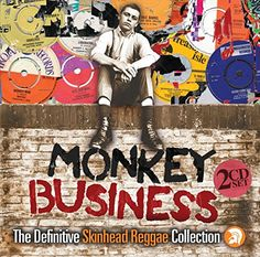 Monkey Business: The Definitive Skinhead Reggae Collection Sanctuary http://www.amazon.co.uk/dp/B019EON720/ref=cm_sw_r_pi_dp_ThZ-wb0R8W66X