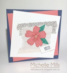 Michelle Mills Ind. Stampin' Up! Demonstrator Brisbane, Australia. Crazy Crafters Team Member FB: Hello Day Cards