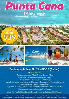 Férias de Julho: Punta Cana com tudo incluso.  De 22 à 30 de julho.  Consulte mais informações: lalasponchiado.home@clubeturismo.com.br  #AmoViajar #ClubePeloMundo #AproveiteSuasFerias #OndeEuQueriaEstarAgora #QueDestinoeEsse #VenhaConhecer