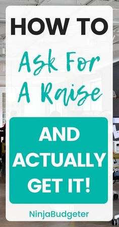 How To Ask For A Raise At Work (And Actually Get It) - Ninja Budgeter - Finance tips, saving money, budgeting planner Ways To Save Money, Make More Money, Money Tips, Money Saving Tips, Money Hacks, Wealth Management, Money Management, Ask For A Raise, Career Development