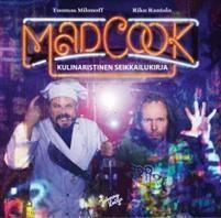 Tuomas Milonoff & Riku Rantala: Mad Cook