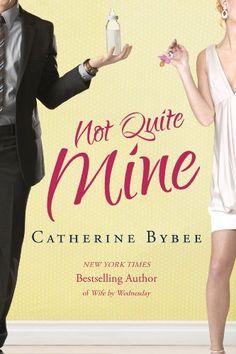 Not Quite Mine (Not Quite series Book 2) by Catherine Bybee https://www.amazon.com/dp/B00A3ZA598/ref=cm_sw_r_pi_dp_x_tpNgybRAT7P0M
