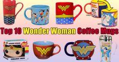 Wonder Woman Coffee Mugs | Top 10 Novelty Gift Ideas for DC Comics Fans  | #WonderWoman #WonderWomanGift #WonderWomanMugs #WonderWomanGiftIdeas #WonderWomanForGirls #HelloFoods