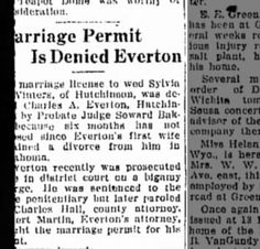 The Hutchison New (Hutchison, Kansas) 24 October 1927 Charles Everton Marriage Permit denied.