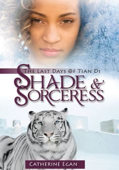 Shade & Sorceress by Catherine Egan.  Twelve-year-old Eliza is amazed to discover she is the Shang Sorceress -- because no matter what everyone thinks, she really can't do any magic.