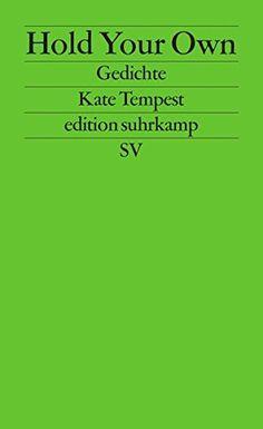Hold Your Own: Gedichte (edition suhrkamp) von Kate Tempest https://www.amazon.de/dp/3518127063/ref=cm_sw_r_pi_dp_Z9.rxb1A8EG63