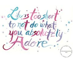 Do What You Adore 8x10 Watercolor Quote Print