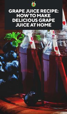 Grape Juice Recipe: How to Make Delicious Grape Juice at Home