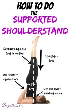 supported shoulderstand guide ॐ Pinned By ❤ SexyYogaSchool.com ❤ yoga that will make you HOT ❤ #yogi #yoga #sexyyoga #yogaposes