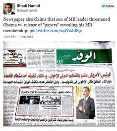 Shocking Report! Egyptian Media Says Obama is a Muslim Brotherhood Member - See more at: http://www.thegatewaypundit.com/2013/09/shocking-report-egyptian-media-says-obama-is-a-muslim-brotherhood-member/#sthash.KGbdlHA7.gF14oiRs.dpuf