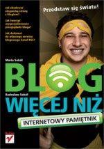 """""""Blog więcej niż internetowy pamiętnik"""" - 3/10"""