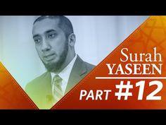 The Conclusion (Surah Yasin) - Nouman Ali Khan - Part 12 - YouTube
