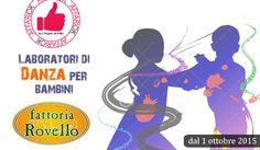 Laboratori Di Danza Per Bambini Da Fattoria Rovello http://affariok.blogspot.it/2015/09/laboratori-di-danza-per-bambini-da.html