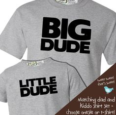 matching daddy and baby tshirt gift set big dude little dude - perfect gift for the dad to be. $34.50, via Etsy.