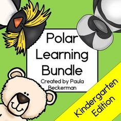 Polar Learning Bundle - kindergarten  Polar animals, including penguins and polar bears, feature in this bundle of 5 fun learning activities. Students will cut and paste, read, do simple subtraction, practice sight words and learn letter sounds, all with an engaging polar animal theme. TpT $