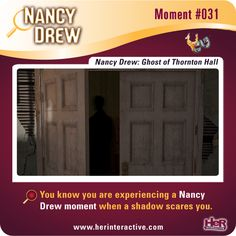 Nancy Drew Moment 31 from Ghost of Thornton Hall. Did this shadow startle you? #NancyDrew #HerInteractive #GhostofThorntonHall