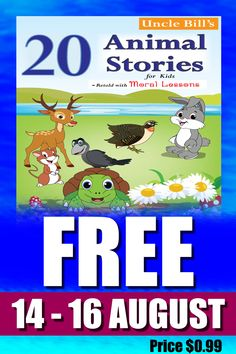 This book with 20 animal stories with moral lessons for children is available in Kindle. It is free for 3 days - Aug 14 to 16. Thereafter it will be back to its regular price of $.99. These are old classical stories from the Panchatantra and Aesop's Fables retold for a modern audience. #freebooks  #kids books  #moral stories  #animal stories Stories With Moral Lessons, Love Short Stories, Moral Stories For Kids, Book 1, This Book, Aesop's Fables, Retelling, Lessons For Kids, Bedtime Stories