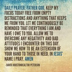 Daily Prayer-Keeping my focus on God.