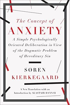 The Concept of Anxiety: A Simple Psychologically Oriented... https://www.amazon.com/dp/1631490044/ref=cm_sw_r_pi_dp_x_CHtkyb0RR1YE9