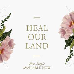 Heal Our Land Kari Jobe Faith In Love My Love Christian Music